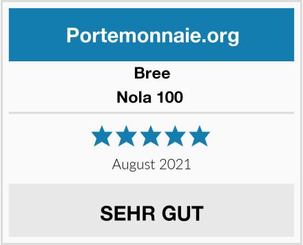 Bree Nola 100  Test