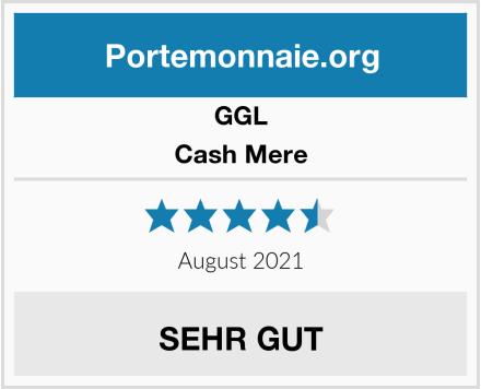 GGL Cash Mere Test