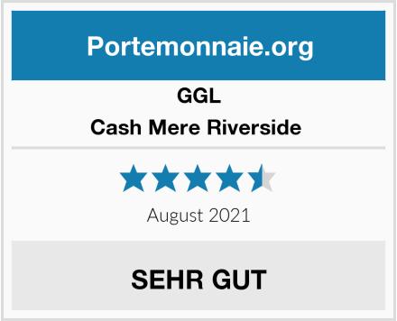 GGL Cash Mere Riverside  Test