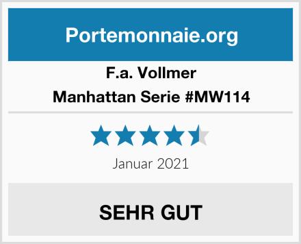 F.a. Vollmer Manhattan Serie #MW114 Test
