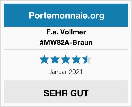 F.a. Vollmer #MW82A-Braun Test